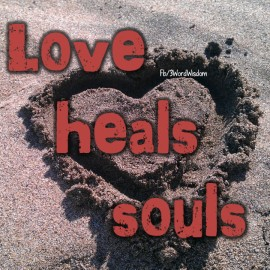 Love heals souls