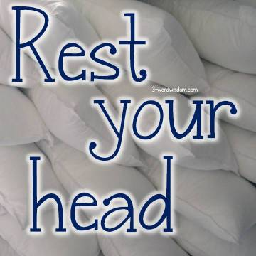 rest your head