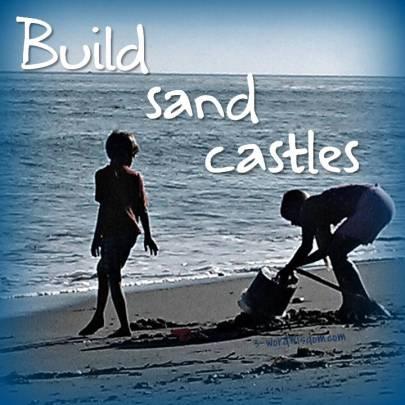 build sand castles