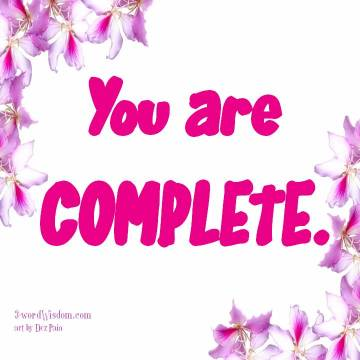 You are complete.