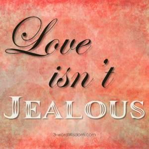 Love isn't jealous