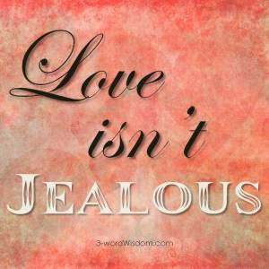 Love isn't jealous