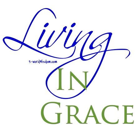 Living in Grace