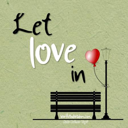 let love in