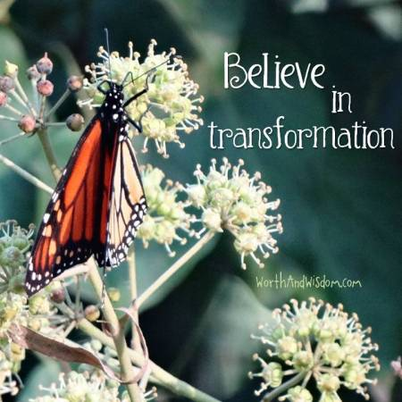 believe in transformation