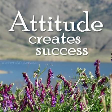 attitude creates success