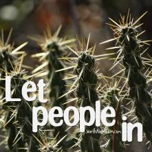 let people in