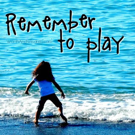 remember to play