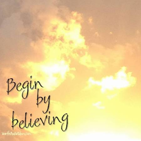 begin by believing