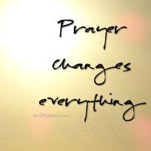 prayer changes everything