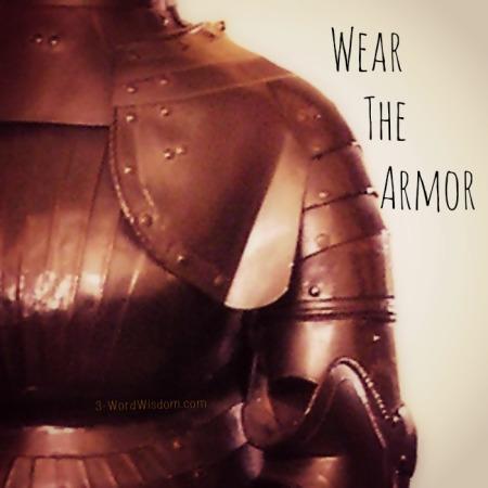 wear the armor