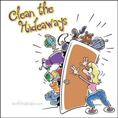 clean the hideaways