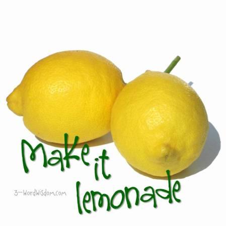 make it lemonade