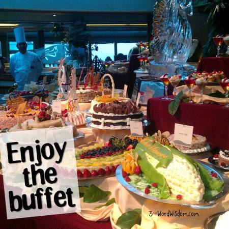 enjoy the buffet