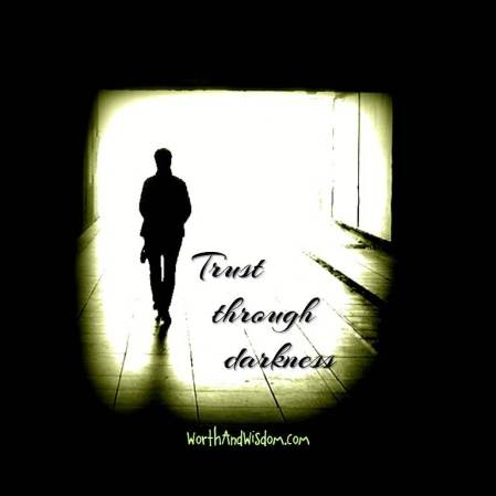 trust through darkness