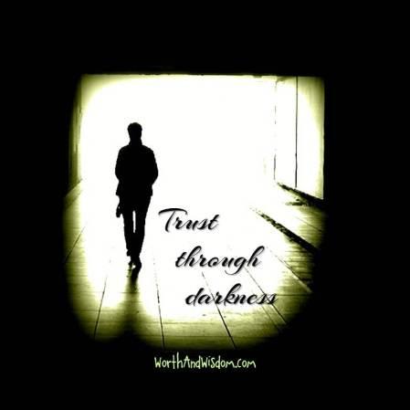trust through darkness