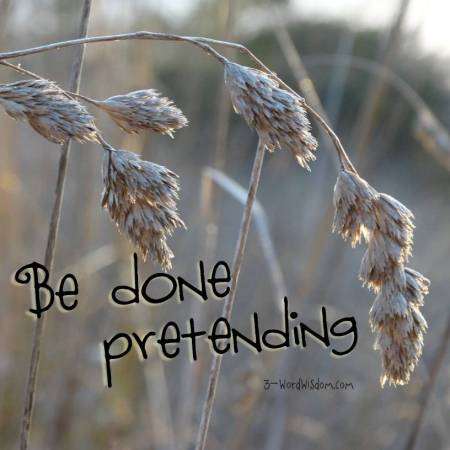 be done pretending
