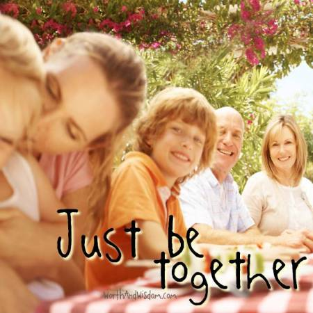 just be together