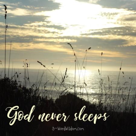 Image result for God never sleeps